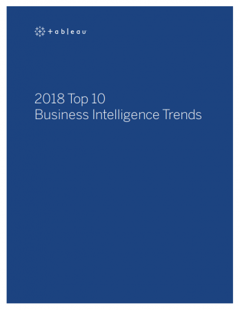 Whitepaper Tableau - Top 10 Trends Business Intelligence 2018 - Infotopics Tableau Gold Partner